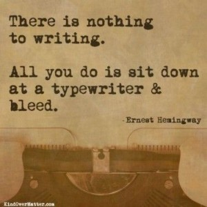 there's nothing to writing